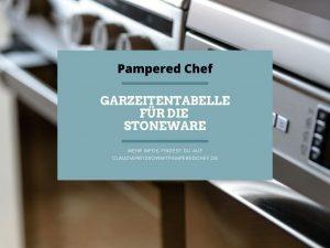 Garzeiten für die Stoneware von Pampered Chef