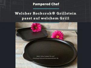 Welcher Rockcrok® Grillstein passt auf welchem Grill